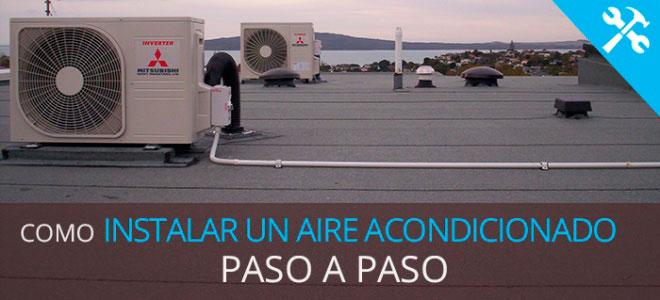 Instalar aire acondicionado split paso a paso for Temperatura de salida de aire acondicionado split
