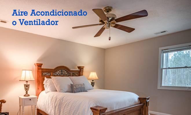¿Aire acondicionado o ventilador?