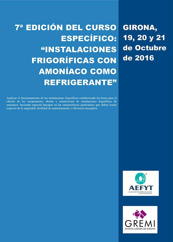 """Girona acoge la 7ª Edición del Curso """"Instalaciones Frigoríficas con Amoniaco como Refrigerante"""" de AEFYT"""