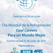 """Día Mundial de la Refrigeración """"COOL CAREERS"""" Para Un Mundo Mejor"""